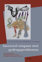 Succesvol omgaan met gedragsproblemen - Kees van der Wolf (ISBN 9789033496882)