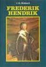 Frederik Hendrik - J. G. Kikkert (ISBN 9789022833896)