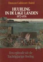 Huurling in de lage landen 1572-1574