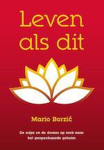Leven als dit - Mario Borzic (ISBN 9789492066015)