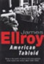 American tabloid - James Ellroy (ISBN 9780099893202)
