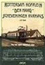 ZHESM, Rotterdam Hofplein, Den Haag, Scheveningen Kurhaus - J.F. Smit, Amp, J.H.M. Nahon (ISBN 9789071082092)
