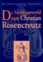 De beeldenwereld van Christian Rosencreutz - R. Pandelaers-van Spaendonk (ISBN 9789060384077)