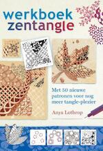 Werkboek Zentangle - Anya Lothrop, Likolaus Lenz (ISBN 9789460151637)