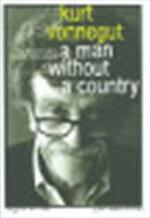 A man without a country - Kurt Vonnegut (ISBN 9780747584063)