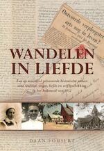 Wandelen in liefde - Daan Fousert (ISBN 9789089548603)