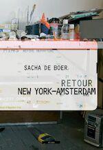 Retour New York-Amsterdam - Sacha de Boer, Sandi Gehring (ISBN 9789045014852)