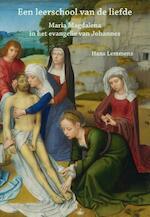 Een leerschool van de liefde - Hans Lemmens (ISBN 9789491748530)