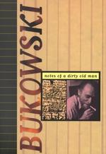 Notes of a Dirty Old Man - Charles Bukowski (ISBN 9780872860742)