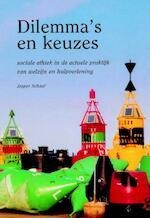 Dilemma's en keuzes - J. Schaaf (ISBN 9789055732784)