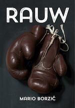 Rauw - Mario Borzic (ISBN 9789492066237)
