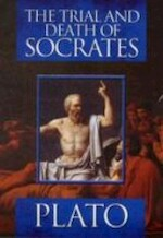 The Trial And Death Of Socrates - Plato (ISBN 9781848375901)
