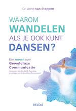 Waarom wandelen als je ook kunt dansen? - Anne van Stappen (ISBN 9789044748512)