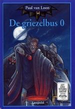 De griezelbus 0 - Paul van Loon (ISBN 9789066922778)