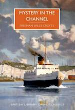Mystery in the Channel - Freemans Wills Croft (ISBN 9780712356510)