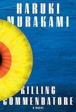 Killing Commendatore - Haruki Murakami (ISBN 9780525520047)