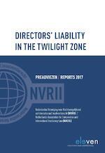 Directors liability in the twilight zone - Loes Lennarts, Stan Brijs, Arie van Hoe, Rolf Leithaus, Christian Lange, Peter J.M. Declerq (ISBN 9789462368668)