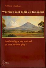 Weerzien met Indië en Indonesië - Adriaan Goedhart (ISBN 9789067140591)