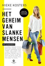 Het geheim van slanke mensen - Mieke Kosters (ISBN 9789048848874)