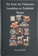 Het boek der Talismans, Amuletten en Zodiakale Stenen - William Thomas Pavitt, Amp, Kate Pavitt (ISBN 9789063780166)