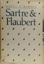 Sartre and Flaubert - Hazel Estella Barnes (ISBN 9780226037219)