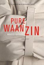 Pure waanzin - Wouter Kusters (ISBN 9789047705802)