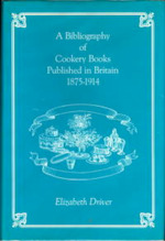 Bibliography of Coookery - Elizabeth Driver, Samuel Rolles Driver (ISBN 9780907325413)