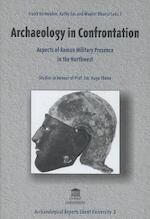 Archaeology in Confrontation - Frank Vermeulen, Kathy Sas, Wouter Dhaeze (ISBN 9789038205786)