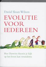 Evolutie voor iedereen - David Sloan Wilson (ISBN 9789043016711)