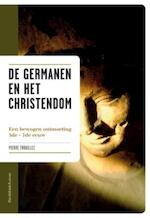 De Germanen en het Christendom - Unknown (ISBN 9789077942482)