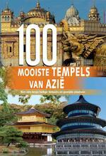 100 Mooiste tempels van Azie - Unknown (ISBN 9789036626538)