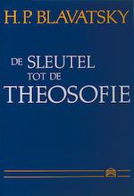De sleutel tot de theosofie - H.P. Blavatsky (ISBN 9789070328207)