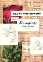 Wat wij moeten weten / deel 2 De ingreep - Theo Willy / Linthout Linthout (ISBN 9789085423089)