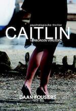 Caitlin - Daan Fousert (ISBN 9789089546517)