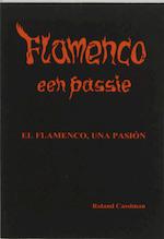 Flamenco, een passie - Roland Cassiman, Paul Van den Broeck (ISBN 9789057570124)