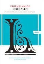 Eigenzinnige liberalen - Fleur de Beaufort, Joop van den Berg, Patrick van Schie (ISBN 9789089533753)