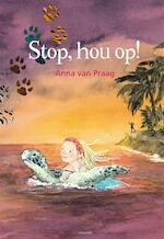 Stop hou op! - Praag van Anna (ISBN 9789025859596)