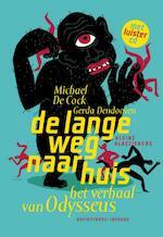 De lange weg naar huis + CD - Maria Cock, Gerda Dendooven (ISBN 9789059082717)
