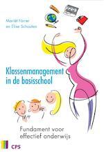 Klassenmanagement in de basisschool - M. Forrer, E. Schouten, Elise Schouten (ISBN 9789065086099)