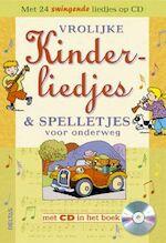 Vrolijke kinderliedjes en spelletjes voor onderweg + CD