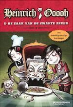 Heinrich Ooooh & de zaak van de Zwarte Zeven - Hilde E. Gerard (ISBN 9789059084247)