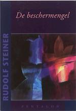 De beschermengel - Rudolf Steiner (ISBN 9789072052827)