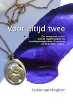 Voor altijd twee - Saskia van Mieghem (ISBN 9789491897412)