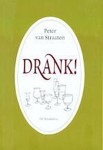 Drank! - Peter van Straaten (ISBN 9789061699613)