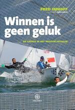 Winnen is geen geluk - Fred Imhoff (ISBN 9789064105937)