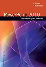 module 6 Powerpoint 2010 - J. Smets, F. Willemsen (ISBN 9789057522024)