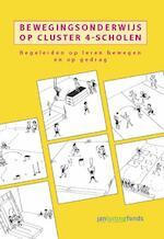 Bewegingsonderwijs op cluster 4-scholen - Marco van Berkel, Saskia Biesterbosch (ISBN 9789072335555)