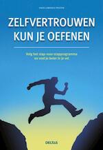 Zelfvertrouwen kun je oefenen - David Lawrence Preston (ISBN 9789044730692)