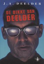 De dikke van Deelder - Jules Deelder (ISBN 9789023469513)