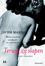 Terwijl zij slapen - Javier Marías (ISBN 9789460237577)